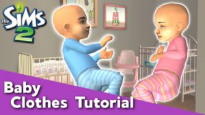 Sims 2 - Baby Clothes Tutorial