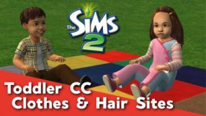 Sims 2 CC - Toddler Clothes & Hair
